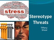 Stereotype Threats