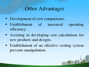 Evolution, Importance and Advantages of cost accounting (Presentation)