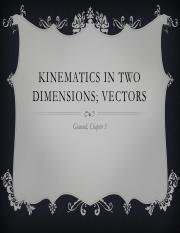 ch 3 Kinematics in Two Dimensions & Vectors.pdf