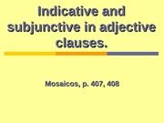 12.2.2.0_Indicative_and_subjunctive_in_a