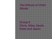 The Effects of Child Abuse