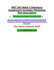 MKT 593 Week 4 Signature Assignment Strategic Marketing Plan Description.doc