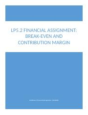 LP5.2 Financial Assignment Break-Even and Contribution Margin