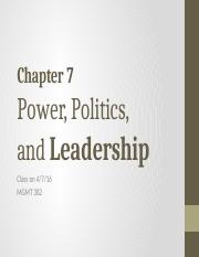 S16__bCh 7 Power Politics Leadership__4.7.16