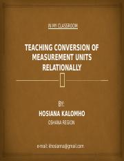Alternative Method of Teaching Measurements - In my classroom - Hosiana Kalomho.pptx