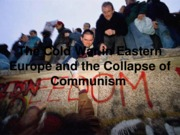 The_Cold_War_in_Eastern_Europe_and_the
