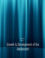 Chapter 29-Growth & Development of the Adolescent.pptx