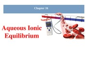 Chapter 16 - Aqueous Equilibrium