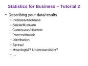 Statistics_for_Business_-_Tutorial_2