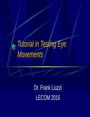 Tutorial in Testing Eye Movements 2016.pptx