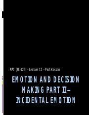 Lecture 12 - Emotion and Decision Making Part II (upload)