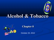 Chapter 8_Alcohol and Tobacco