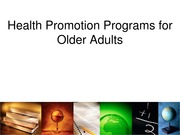 KINS 384 Lecture Health+Promotion+Programs_Older+Adults+revised