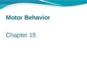 Motor Behavior