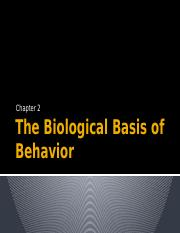 Psy 111- Chapt. 2 The Biological Basis of Behavior(2) (1).pptx