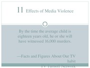 Chapter 11 - Effects of Media Violence - Section III