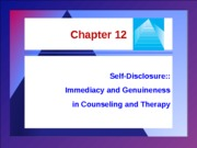 SW 3003 - Chapter 12 - Self Disclosure