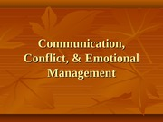 10 Communication, Conflict, & Emotional Management - part 1-2