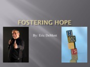 Week 8 - PHY Fostering Hope