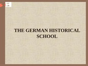 THE GERMAN HISTORICAL SCHOOL