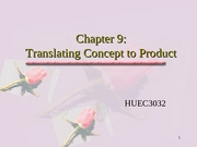 HUEC3032_Ch9_Concept_to_product_note