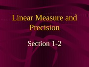 1-2 Linear Measure and Precision