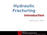 Hydraulic Fracturing Principles 1