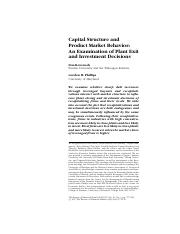 Capital Structure and Product Market Behavior- An Examination of Plant Exit and Investment Decisions