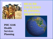 Session 13  7-10  Health Facilities Planning Measures 7-5-2010 - UNIT E
