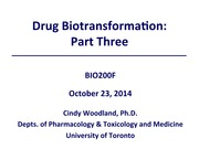 2014F_BIO200H5F_Lecture Session13&14 Biotransformation III