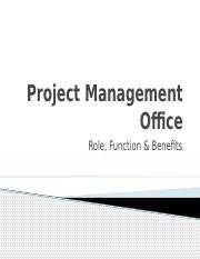 projectmanagementofficerolesfunctionsandbenefits-12744817444749-phpapp01.pptx