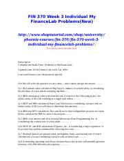 FIN 370 Week 3 Individual My FinanceLab Problems(New)