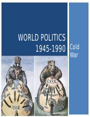 World Politics 1945-1990.pptx