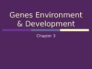 Genes Environment & Development STUDENT VERSION1