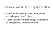Extensions of the Rhythm Section