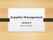Lecture 9_Supplies management.pptx
