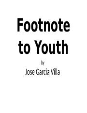 Footnote to Youth By Jose Garcia Villa.pptx