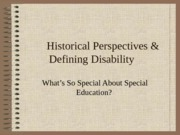 (1) History of Disabilities