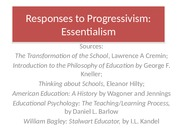 EDTL 602 Responses to Progressivism--Essentialism