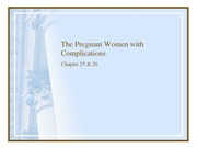 NUR 106 chapter 25 & 26 2012 Complications of Pregnancy sp 14