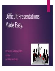 difficult presentations