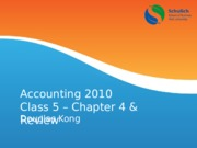 Midterm Review of Chapter 1-4 (Accounting Basics, Financial Statements, Accounting Cycle & Revenue R
