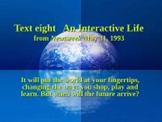 Text eight An Interactive Life