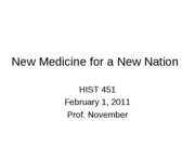 2011-02-01 -- New Medicine for a New Nation