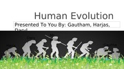 Human Evolution bio project 02