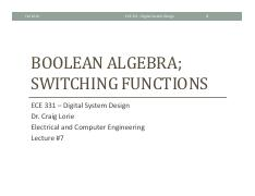 Lecture 7 - Boolean Algebra and Switching Functions