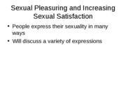 outline sexual pleasuring and increasing satsifaction