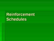 Lecture 8 - Reinforcement Schedules