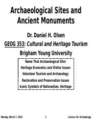 GEOG 353 W16 - Lecture 16 - Archaeology Sites and Ancient Monuments (Full Notes)