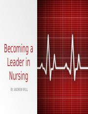 Becoming a Leader in Nursing.pptx